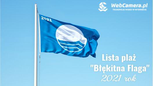 LISTA PLAŻ W POLSCE Z BŁĘKINTNĄ FLAGĄ W 2021R